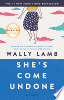 She's Come Undone : excruciating adolescence, to lonely adulthood, experiencing the...