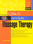 Prentice Hall Health s Question and Answer Review of Massage Therapy