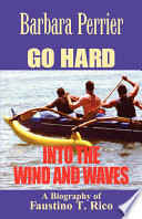 Go Hard Into the Wind and Waves