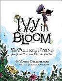 Ivy in Bloom by Vanita Oelschlager