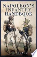 Napoleon s Infantry Handbook