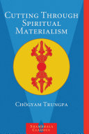 cover img of Cutting Through Spiritual Materialism