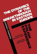 The Dynamics of the Breakthrough in Eastern Europe