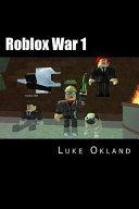 Roblox War 1