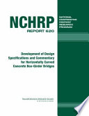 Development Of Design Specifications And Commentary For Horizontally Curved Concrete Box Girder Bridges book