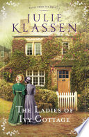 The Ladies of Ivy Cottage  Tales from Ivy Hill Book  2