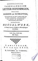 Hedendaagsche vaderlandsche letter-oefeningen, waar in de boeken en schriften, die dagelyks in ons vaderland en elders uitkomen, oordeelkundig tevens en vrymoedig verhandeld worden