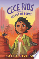 Cece Rios and the Desert of Souls Book PDF