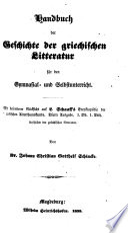 Handbuch der Geschichte der griechischen Litteratur für den Gymnasial- und Selbstunterricht