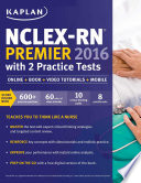NCLEX RN Premier 2016 with 2 Practice Tests