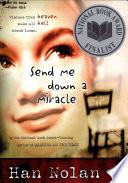 Send Me Down a Miracle Book PDF