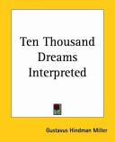 Ten Thousand Dreams Interpreted