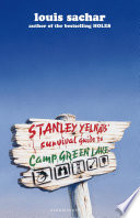 Stanley Yelnats  Survival Guide to Camp Greenlake