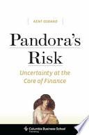 Pandora s Risk