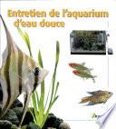 Entretien de l aquarium d eau douce