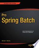 Pro Spring Batch