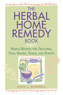 The Herbal Home Remedy Book Book PDF