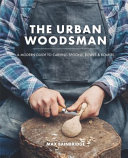 Urban Woodsman