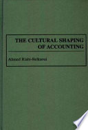 The Cultural Shaping of Accounting Free download PDF and Read online