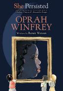 She Persisted: Oprah Winfrey