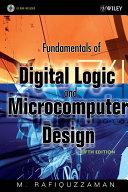 Fundamentals of Digital Logic and Microcomputer Design