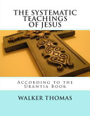 The Systematic Teachings of Jesus