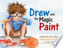 Drew And The Magic Paint