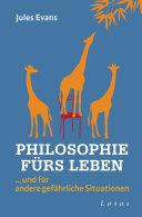 Philosophie fürs Leben