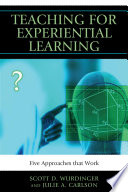 Teaching For Experiential Learning : educators conduct business in the classroom. our current...