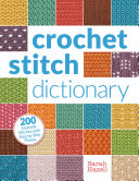 Crochet Stitch Dictionary