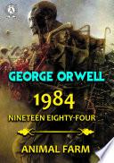 1984  Nineteen Eighty Four  Animal farm Book PDF