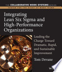 Integrating Lean Six Sigma and High Performance Organizations