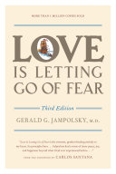 Love Is Letting Go of Fear  Third Edition