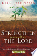 Strengthen Yourself in the Lord