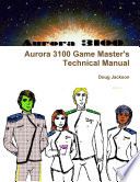 Aurora 3100 Game Master's Technical Manual