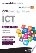 My Revision Notes OCR Cambridge Nationals in ICT Levels 1 / 2 Unit 1 Understanding Computer Systems