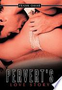 Pervert s Love Story