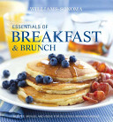 Williams Sonoma Essentials of Breakfast and Brunch