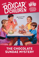 The Chocolate Sundae Mystery  The Boxcar Children Mysteries  46
