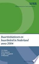 Buurtinitiatieven En Buurtbeleid In Nederland Anno 2004