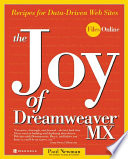 The Joy Of Dreamweaver Mx Recipes For Data Driven Web Sites