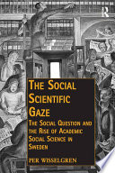 The Social Scientific Gaze