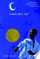 Trouble Don t Last