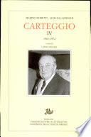 Carteggio vol  IV  1963 1974