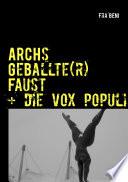 ARCHs Geballte r  Faust   die vox populi