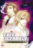 Core Scramble (코어스크램블) : 'c.o'에 소속된 채언은 과중한 업무로...