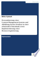 Personalisierung eines Content-Management-Systems und Abbildung dessen Struktur in einer relationalen Datenbank sowie Implementierung einer Benutzerregistrierung