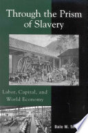 Through the Prism of Slavery