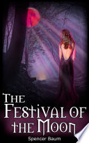 The Festival of the Moon