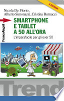 Smartphone e tablet a 50 all ora